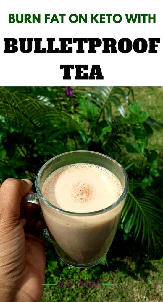 bulletproof tea or keto tea