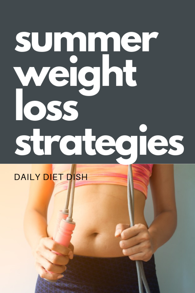summer weight loss strategies